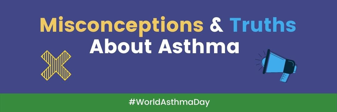 World Asthma Day 2021_Misconceptions